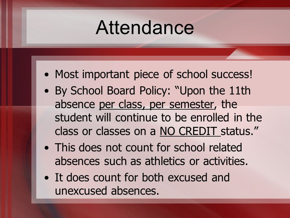 Attendance Most important piece of school success.