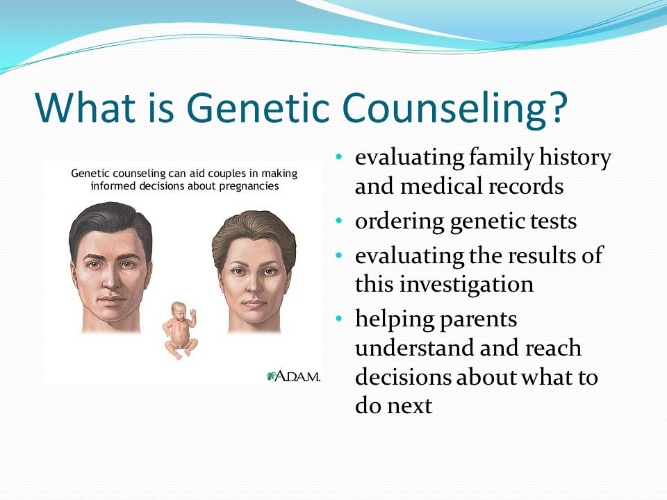 What is Genetic Counseling.