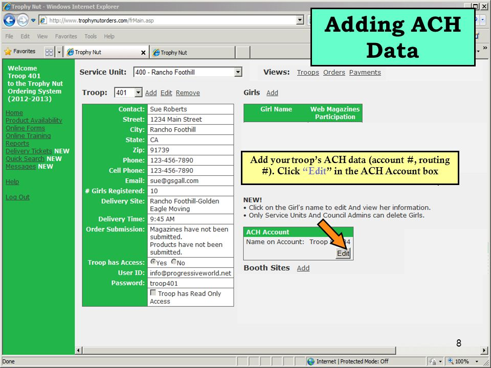 8 Add your troop's ACH data (account #, routing #).