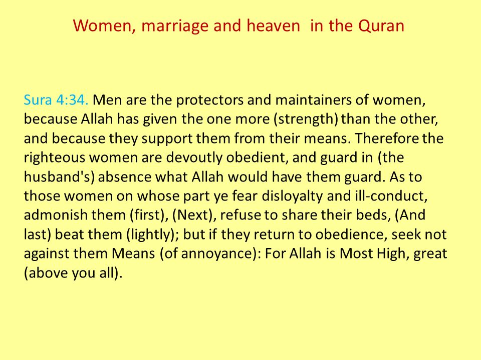 Women, marriage and heaven in the Quran Sura 4:34.