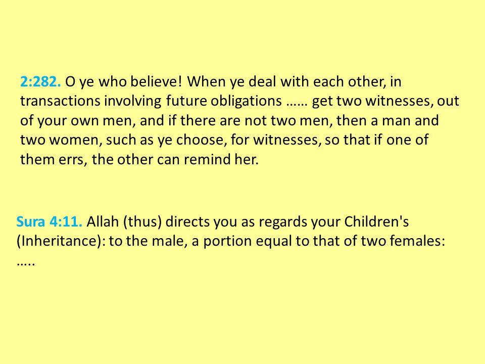 2:282. O ye who believe.