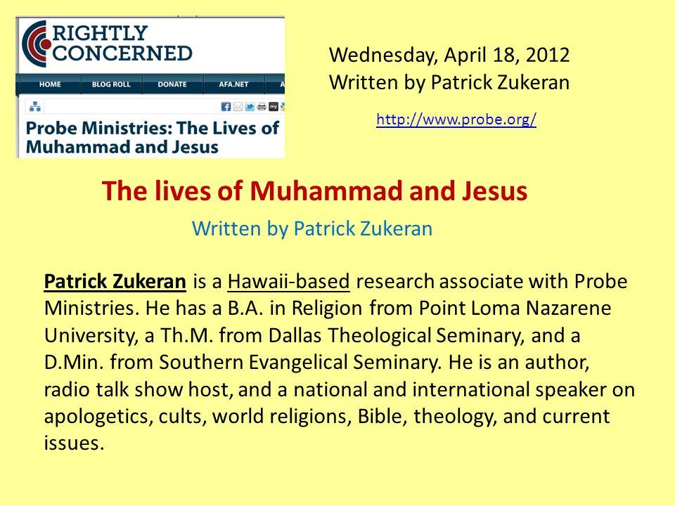 Wednesday, April 18, 2012 Written by Patrick Zukeran Patrick Zukeran is a Hawaii-based research associate with Probe Ministries.