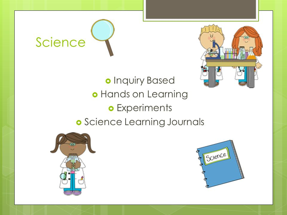 Science  Inquiry Based  Hands on Learning  Experiments  Science Learning Journals