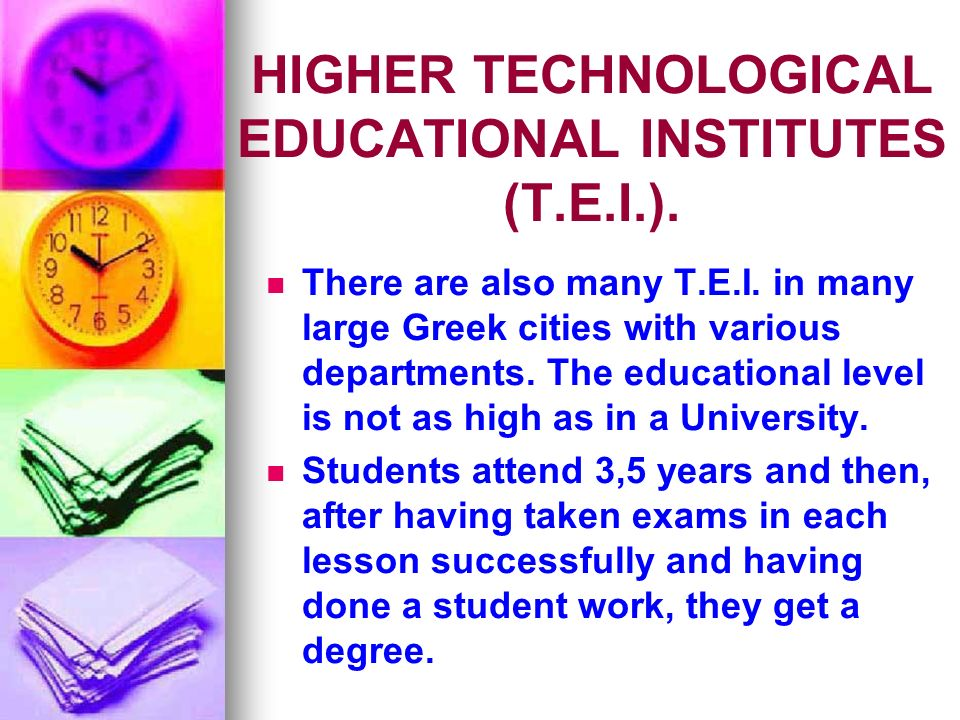 HIGHER TECHNOLOGICAL EDUCATIONAL INSTITUTES (T.E.I.).