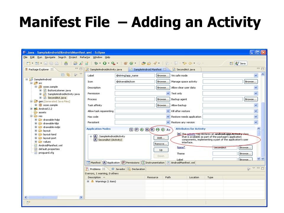 Manifest File – Adding an Activity