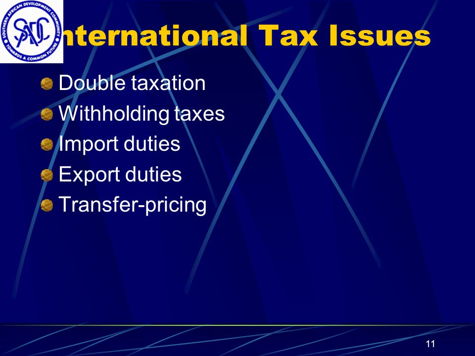 10 Fiscal Framework International Tax Issues National Tax Issues Local Government/Regional Tax Issues
