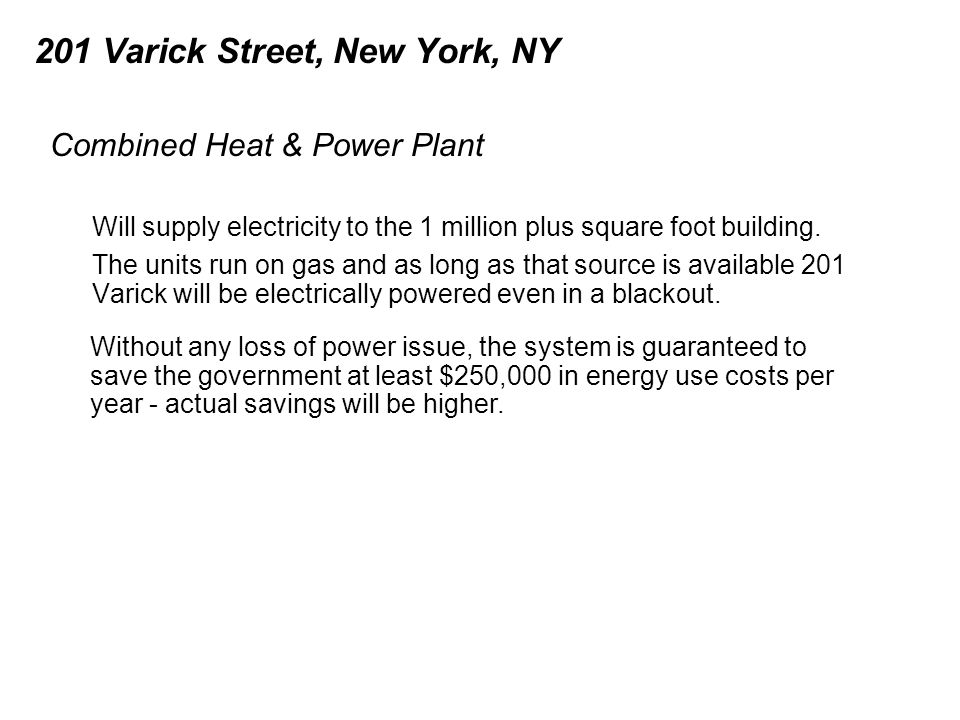 201 Varick Street, New York, NY Will supply electricity to the 1 million plus square foot building.