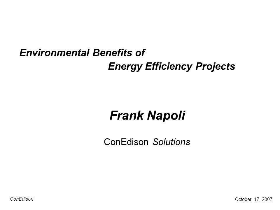 Environmental Benefits of Frank Napoli ConEdison Solutions October.