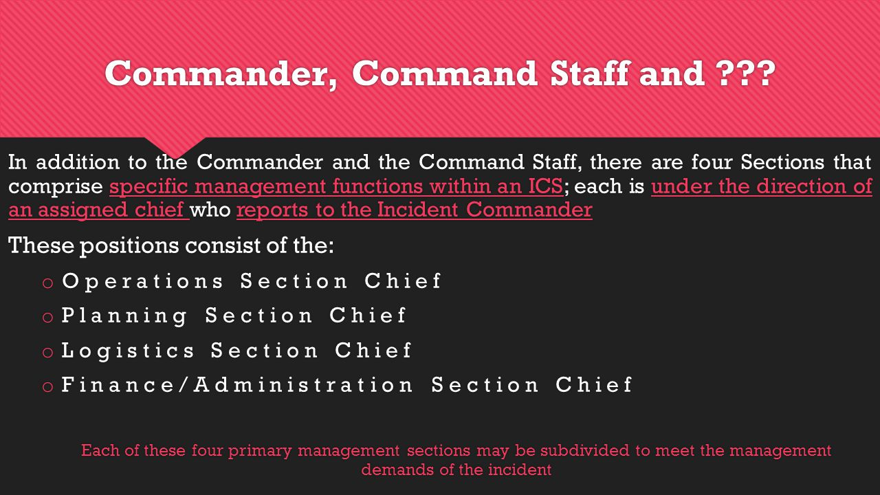 Commander, Command Staff and .