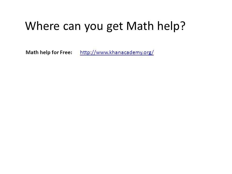 Where can you get Math help.