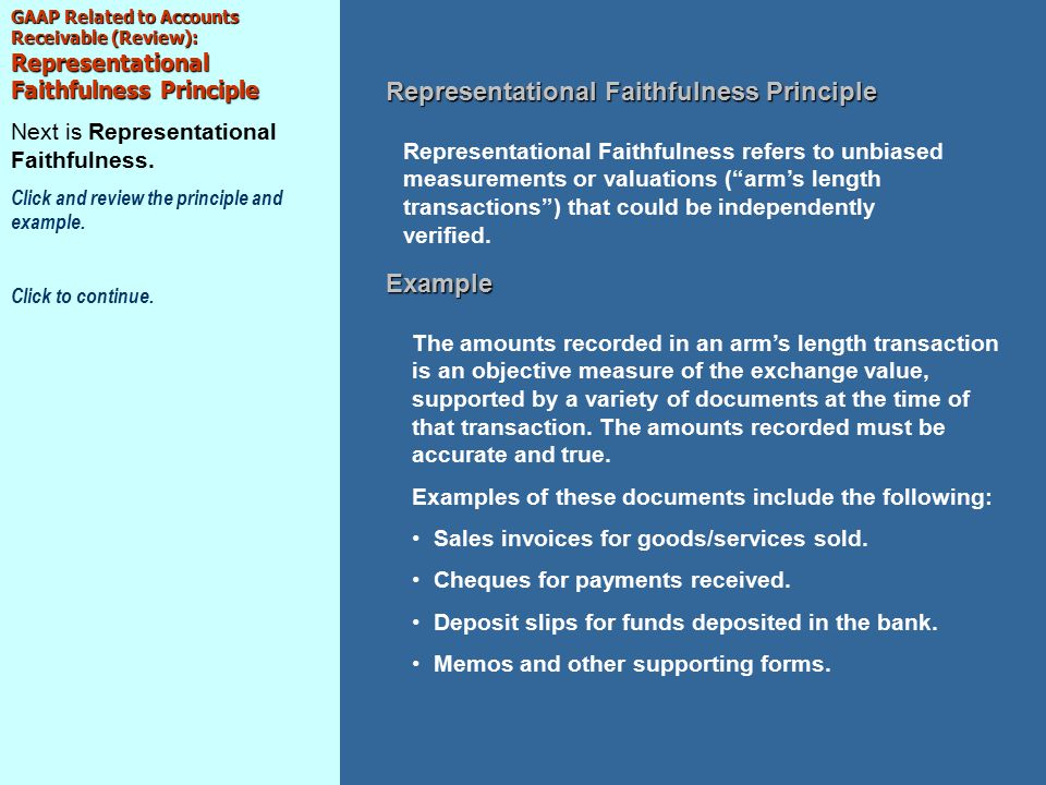 GAAP Related to Accounts Receivable (Review): Representational Faithfulness Principle Next is Representational Faithfulness.