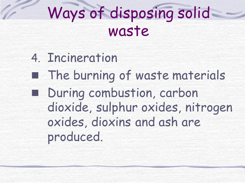 Ways of disposing solid waste 4.