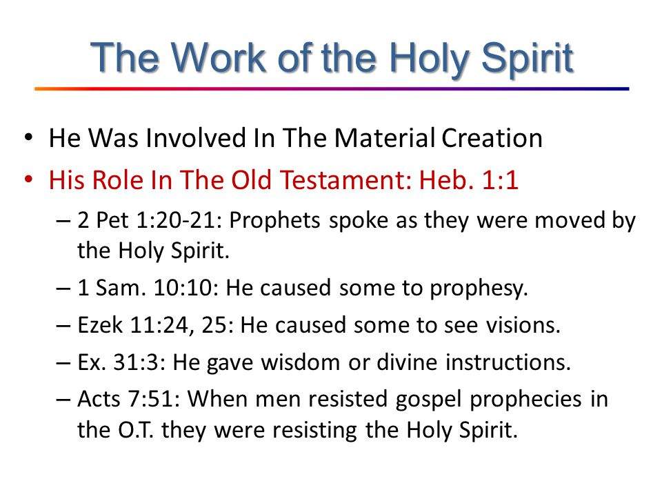 the person work of the holy spirit in new testament essay Were the same person as the holy spirit in the new person and work of the holy spirit in the old testament times is the old testament essay.