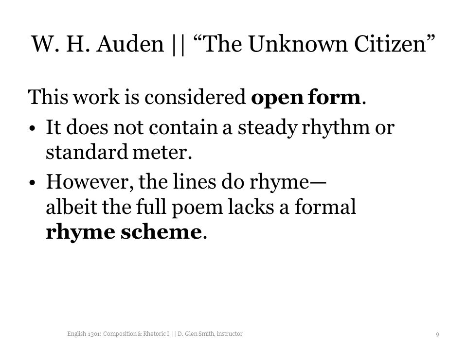 "the unknown citizen analysis w h auden Poetry analysis: whauden's ""the unknown citizen"" may 17, 2015 / rukhaya / 0 comments wh auden's ""the unknown citizen"" pertains to."