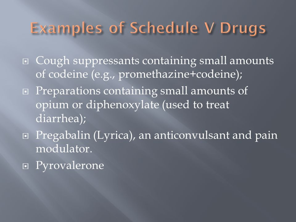 pregabalin schedule iv of the controlled