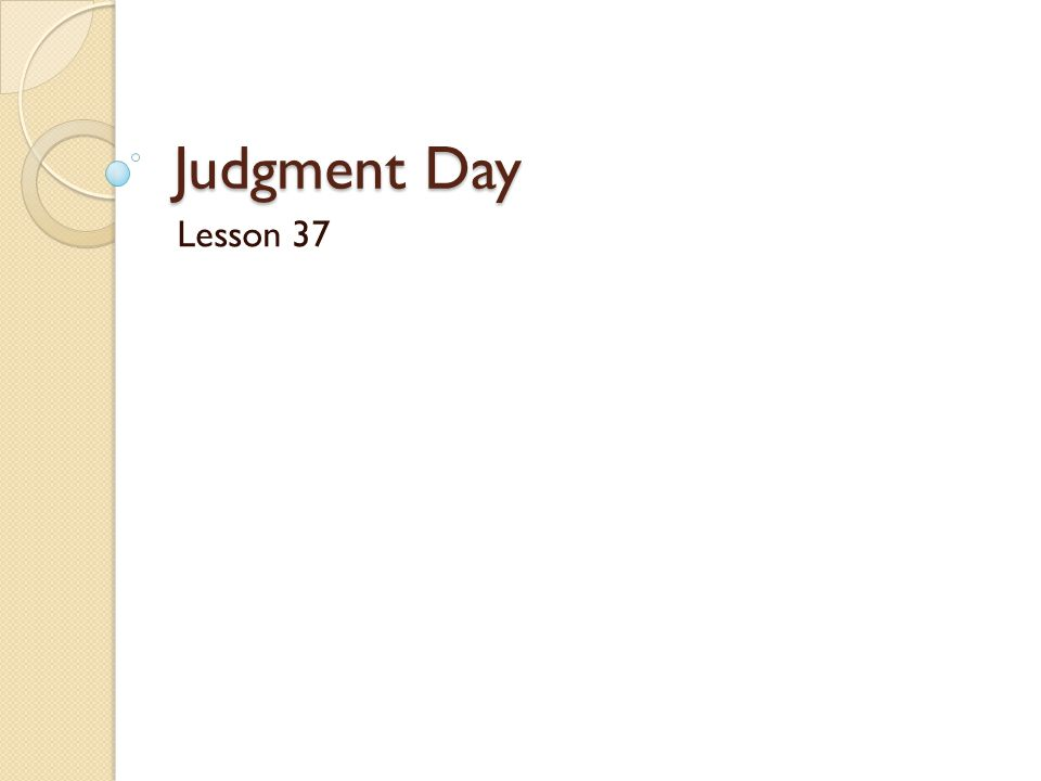 Judgment Day Lesson 37