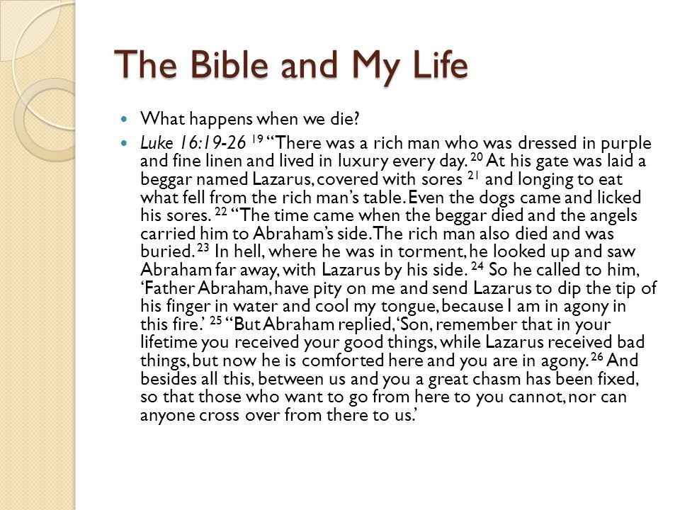 The Bible and My Life What happens when we die.