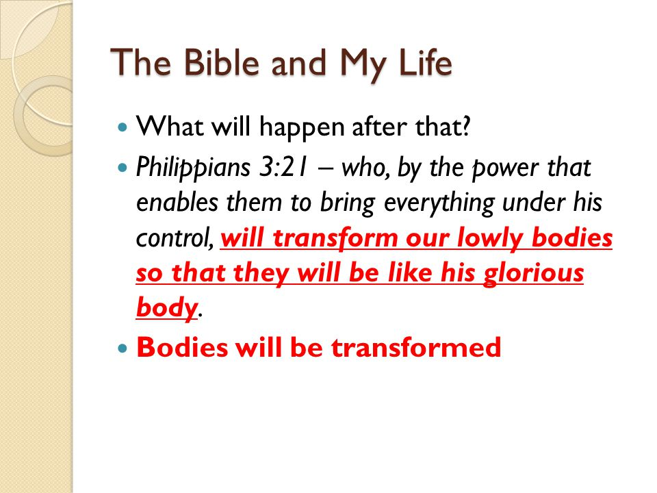 The Bible and My Life What will happen after that.