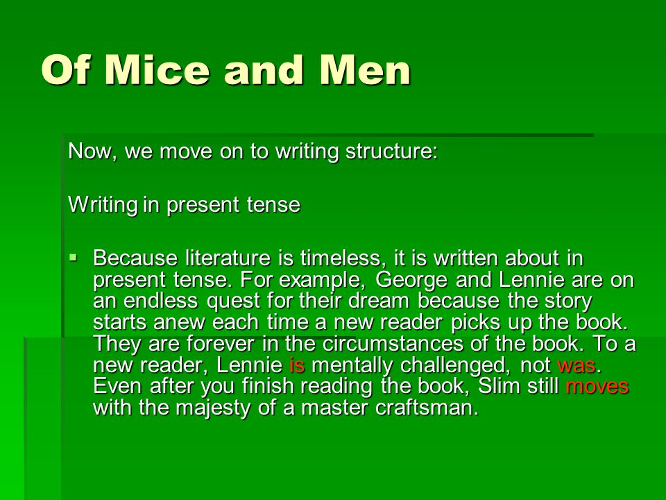 I was wondering how to use tenses when writing an essay about literature.?