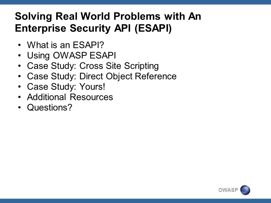 solving real world problems an enterprise security api esapi 3 owasp
