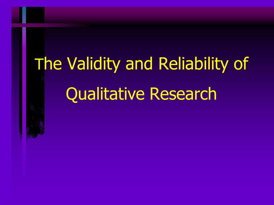 Reliability and validity of research