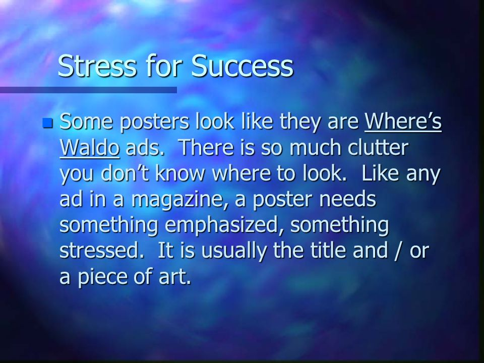 Stress for Success n Some posters look like they are Where's Waldo ads.