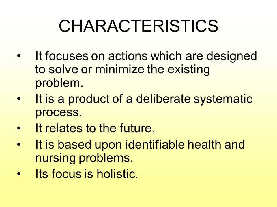 CHARACTERISTICS It focuses on actions which are designed to solve or minimize the existing problem.
