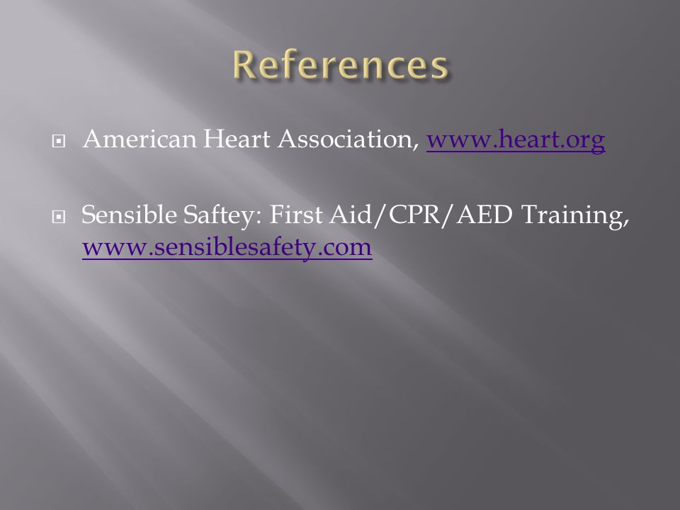  American Heart Association,    Sensible Saftey: First Aid/CPR/AED Training,
