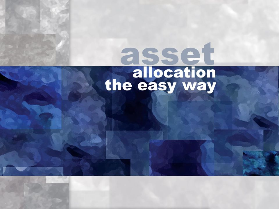 allocation the easy way asset
