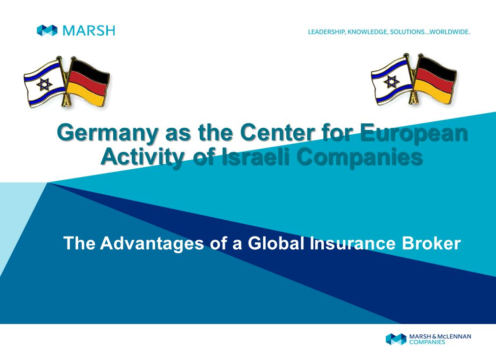 Germany as the Center for European Activity of Israeli Companies The Advantages of a Global Insurance Broker