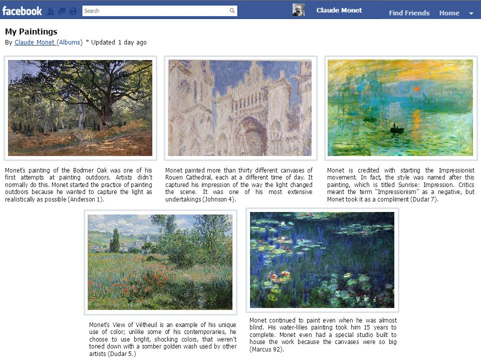 My Paintings By Claude Monet (Albums) * Updated 1 day agoClaude Monet Monet's painting of the Bodmer Oak was one of his first attempts at painting outdoors.
