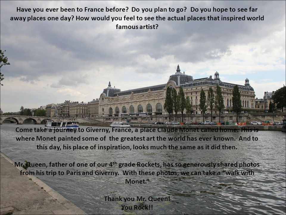 Have you ever been to France before. Do you plan to go.