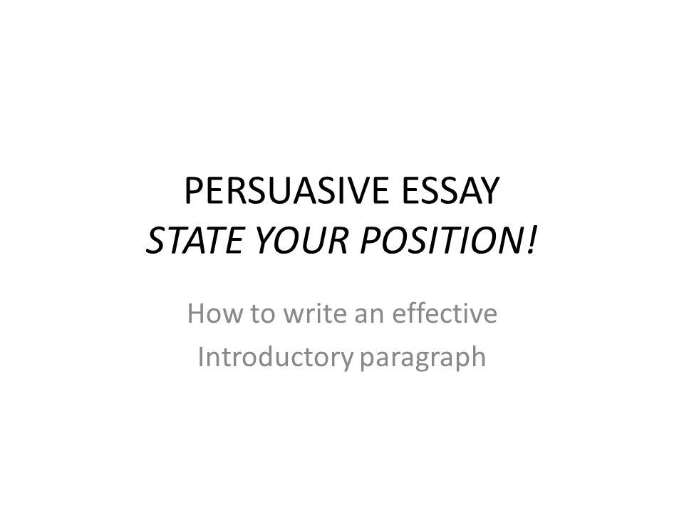 persuasive essay introduction paragraph