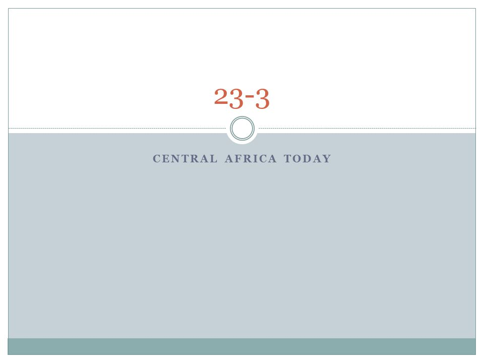 CENTRAL AFRICA TODAY 23-3