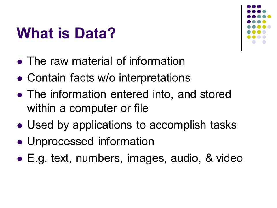 What is Data.