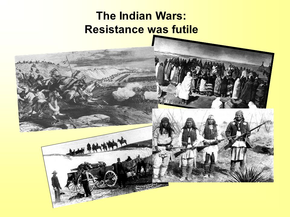 The Indian Wars: Resistance was futile
