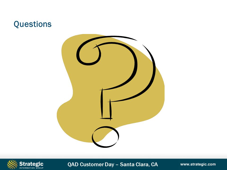 QAD Customer Day – Santa Clara, CA Questions