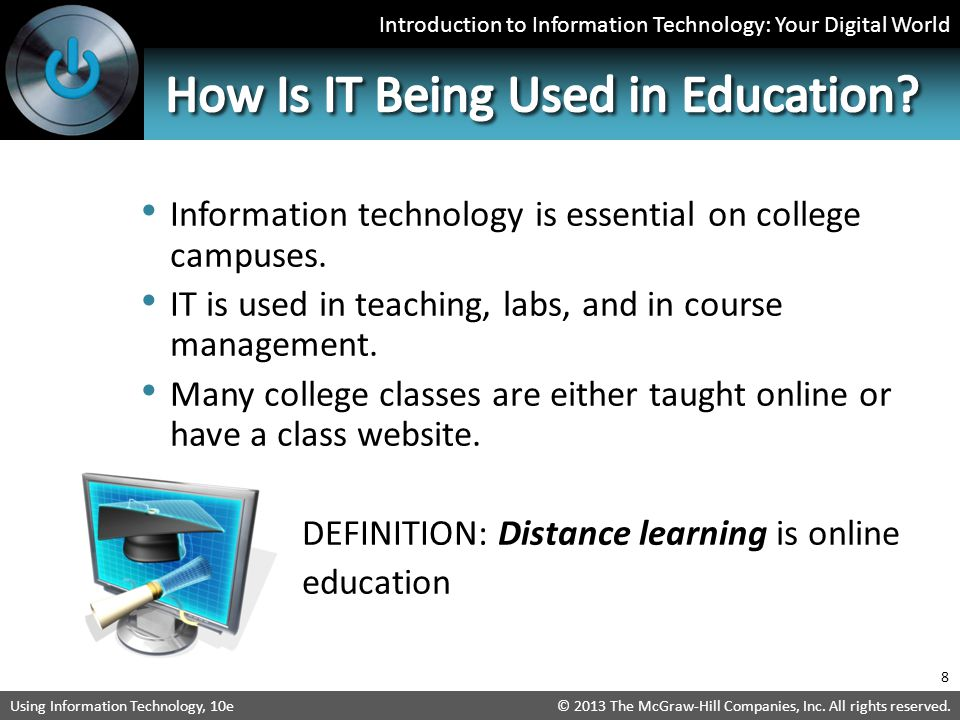 Introduction to Information Technology: Your Digital World © 2013 The McGraw-Hill Companies, Inc.