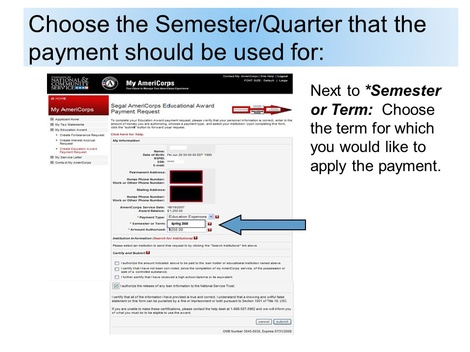 Choose the Semester/Quarter that the payment should be used for: Next to *Semester or Term: Choose the term for which you would like to apply the payment.