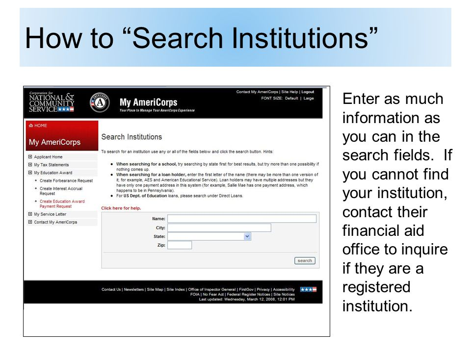 How to Search Institutions Enter as much information as you can in the search fields.