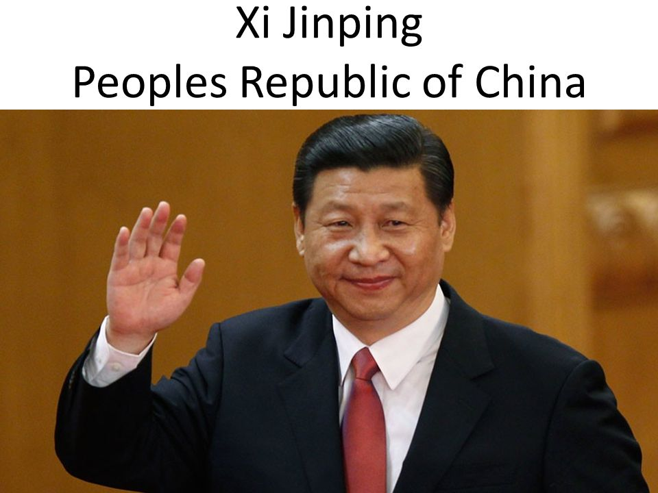Xi Jinping Peoples Republic of China
