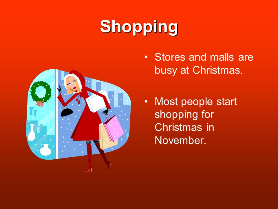 Shopping Stores and malls are busy at Christmas.