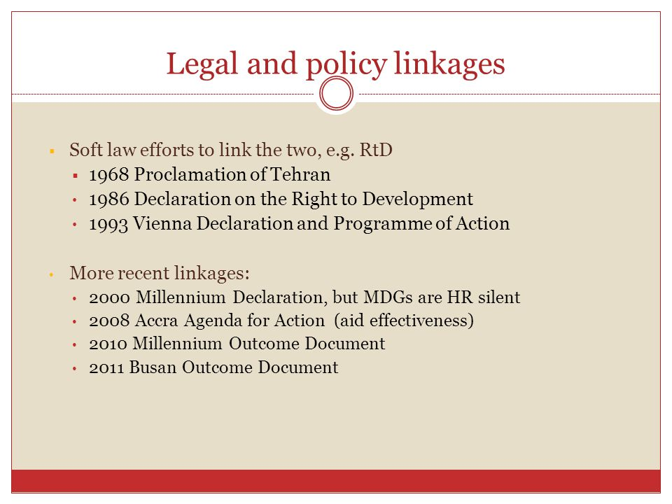 Legal and policy linkages  Soft law efforts to link the two, e.g.