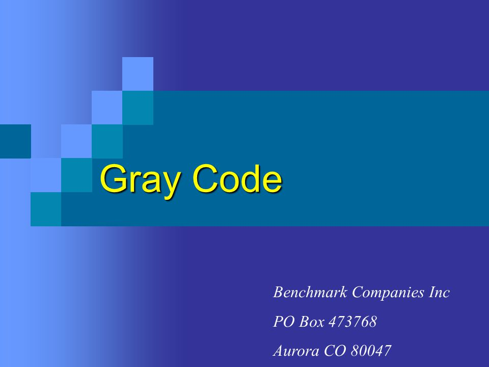 Gray Code Benchmark Companies Inc PO Box 473768 Aurora CO 80047