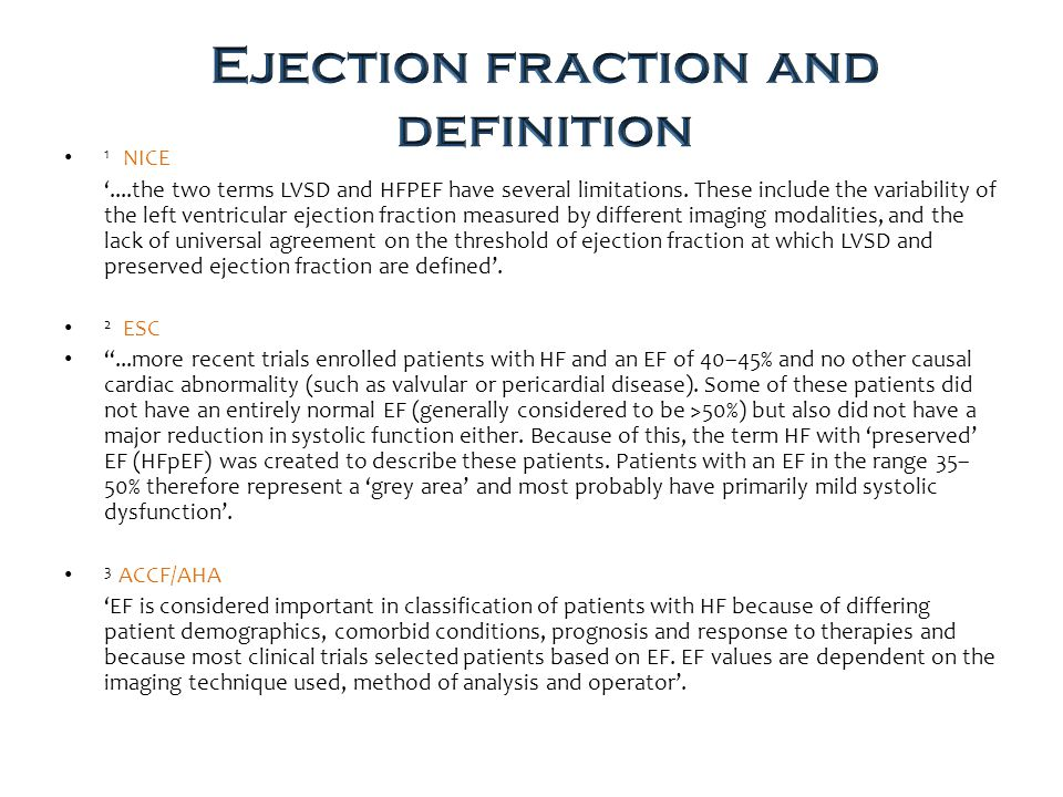 1 NICE '....the two terms LVSD and HFPEF have several limitations.