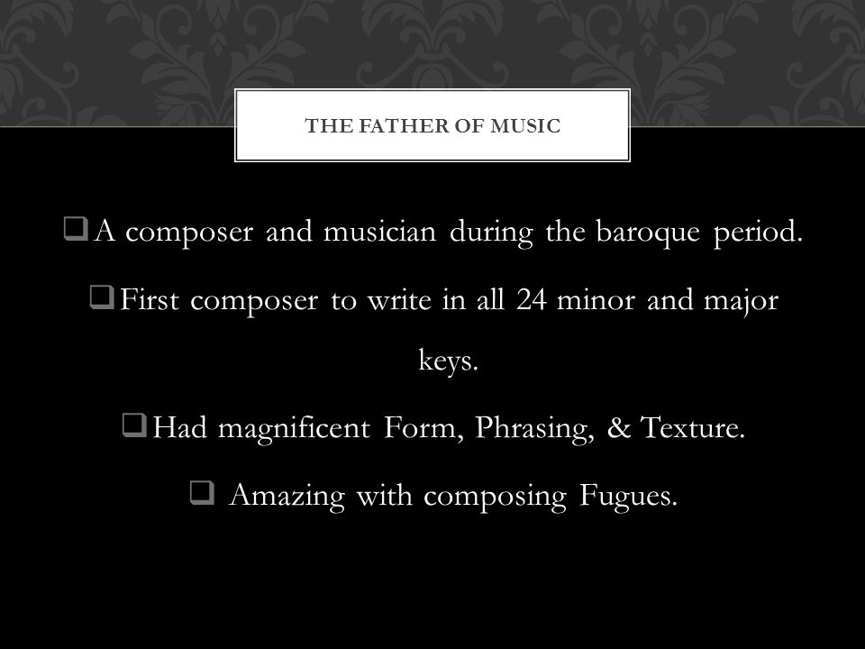  A composer and musician during the baroque period.