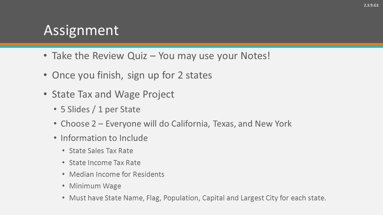 2.3.9.G1 Assignment Take the Review Quiz – You may use your Notes.