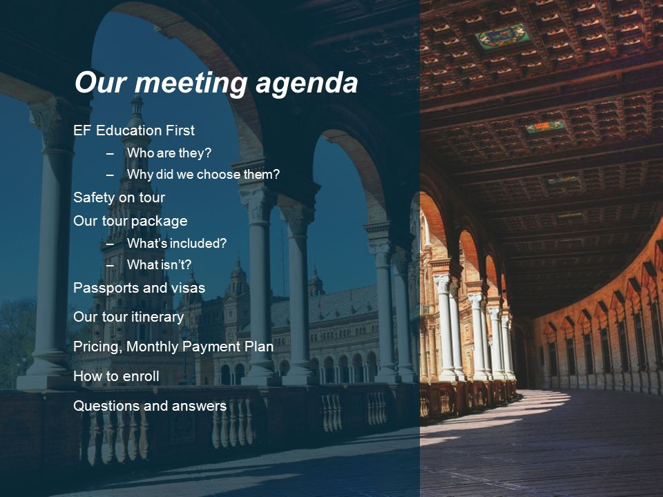 Our meeting agenda EF Education First –Who are they.