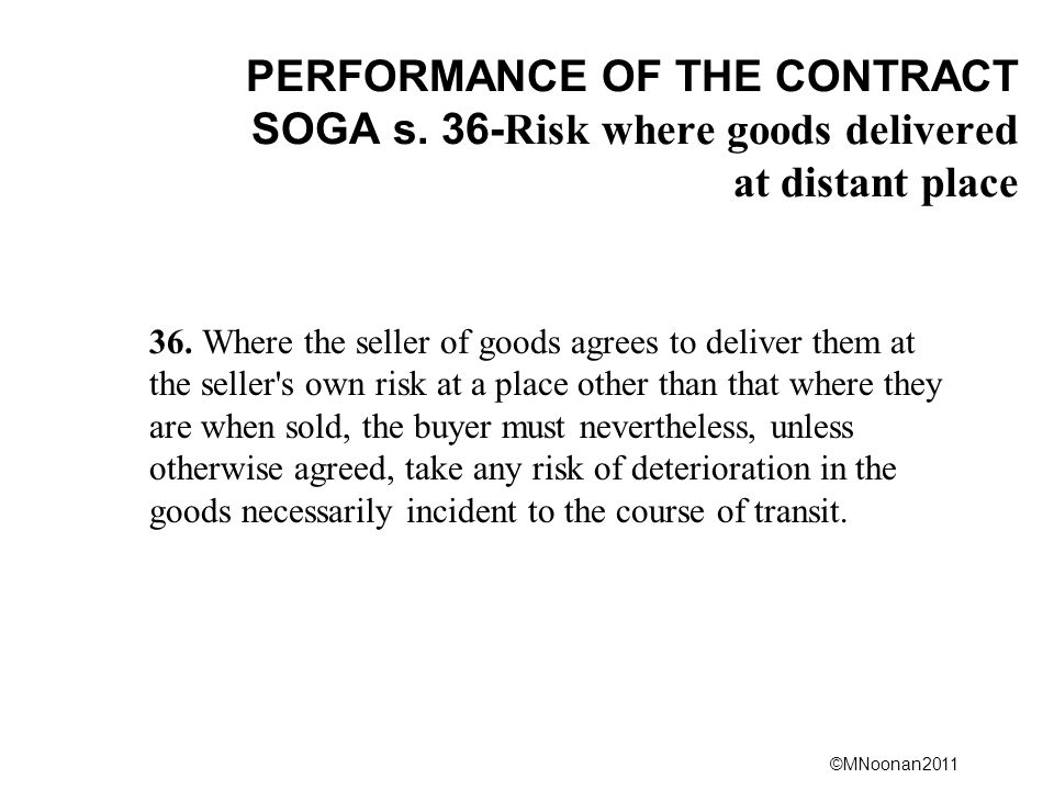 ©MNoonan2011 PERFORMANCE OF THE CONTRACT SOGA s.