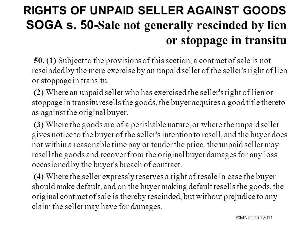 ©MNoonan2011 RIGHTS OF UNPAID SELLER AGAINST GOODS SOGA s.